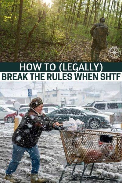 How To Legally Break The Rules When Shtf Shtfpreparedness Shtf Survival Prepper Survival Survival Skills
