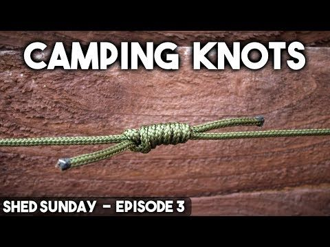 (23) 10 Knots for Bushcraft & Camping  - How To Tie Knots | SHED SUNDAY EP. 3 - YouTube