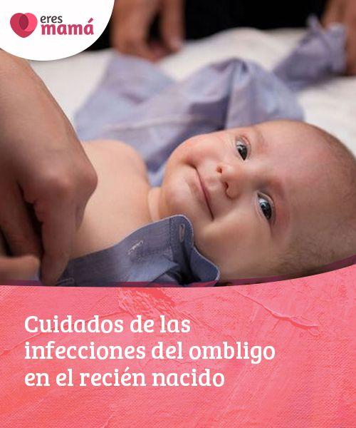 Cuidados de las #infecciones del ombligo en el recién #nacido   Con el #cuidado adecuado la #cicatriz sanará rápidamente, por lo cual las infecciones del #ombligo no son muy frecuentes, pero pueden pasar