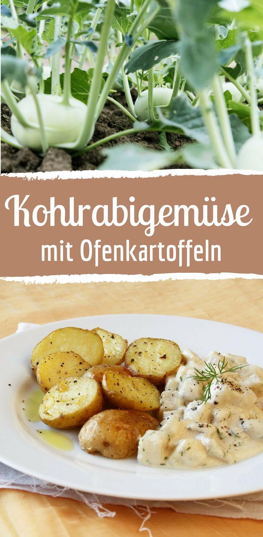 Einfaches Rezept für Kohlrabigemüse mit Ofenkartoffeln   – So lecker ist die vegetarisch Küche