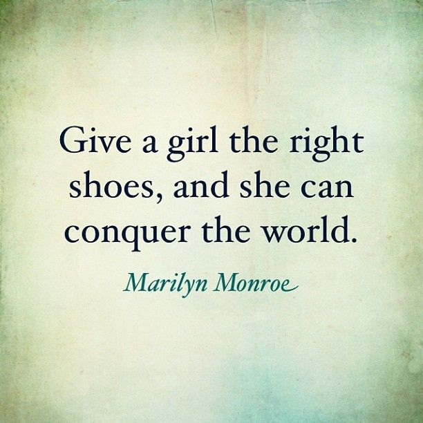 Big Girl Boots Quotes: Best 25+ Shoe Quote Ideas On Pinterest