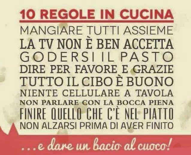 Le 10 regole in cucina...