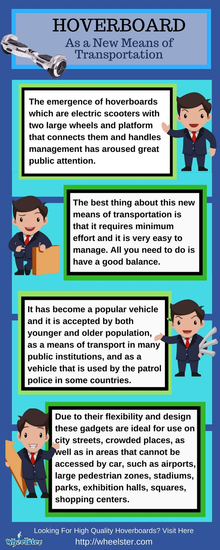 The best thing about this new means of transportation is that it requires minimum effort and it is very easy to manage. All you need to do is have a good balance.