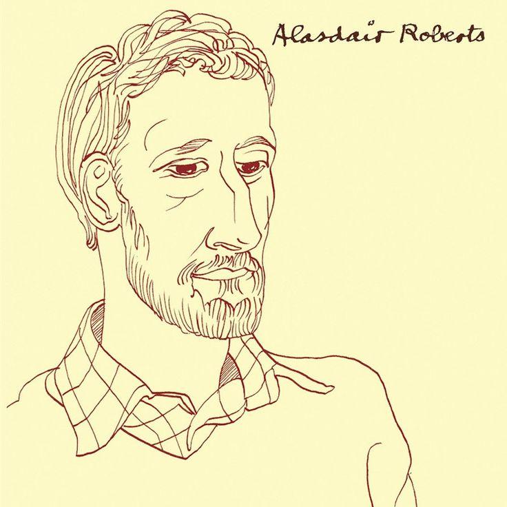 Alasdair Roberts - Alasdair Roberts on LP