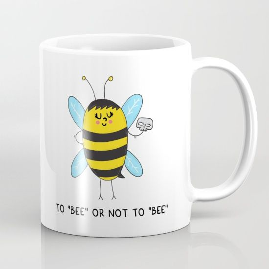 To BEE or not to BEE Mug