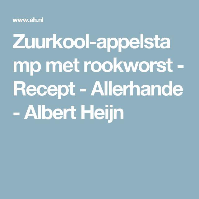 Zuurkool-appelstamp met rookworst - Recept - Allerhande - Albert Heijn
