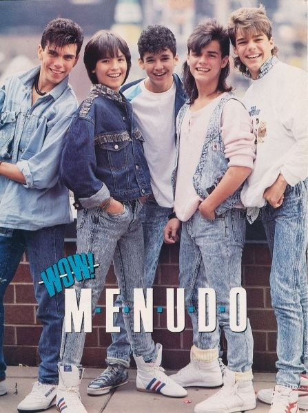 Menudo - Check out those acid washed jeans! I remember we couldnt affoed acid washed so I tried making my own with bleach and water in a spray bottle, not the same!