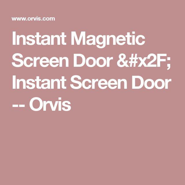 25 Best Ideas About Instant Screen Door On Pinterest