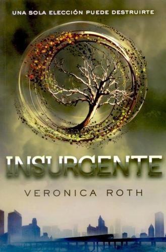 Insurgente (Saga Divergente 2) - Verónica Roth comprar el libro en tu libreria online BuscaLibre.com