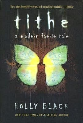 Tithe, Holly Black -- YA F Black -- After returning home from a tour with her mother's rock band, sixteen-year-old Kaye, who has been visited by faeries since childhood, discovers that she herself is a magical faerie creature with a special destiny.