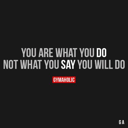 You Are What You Do