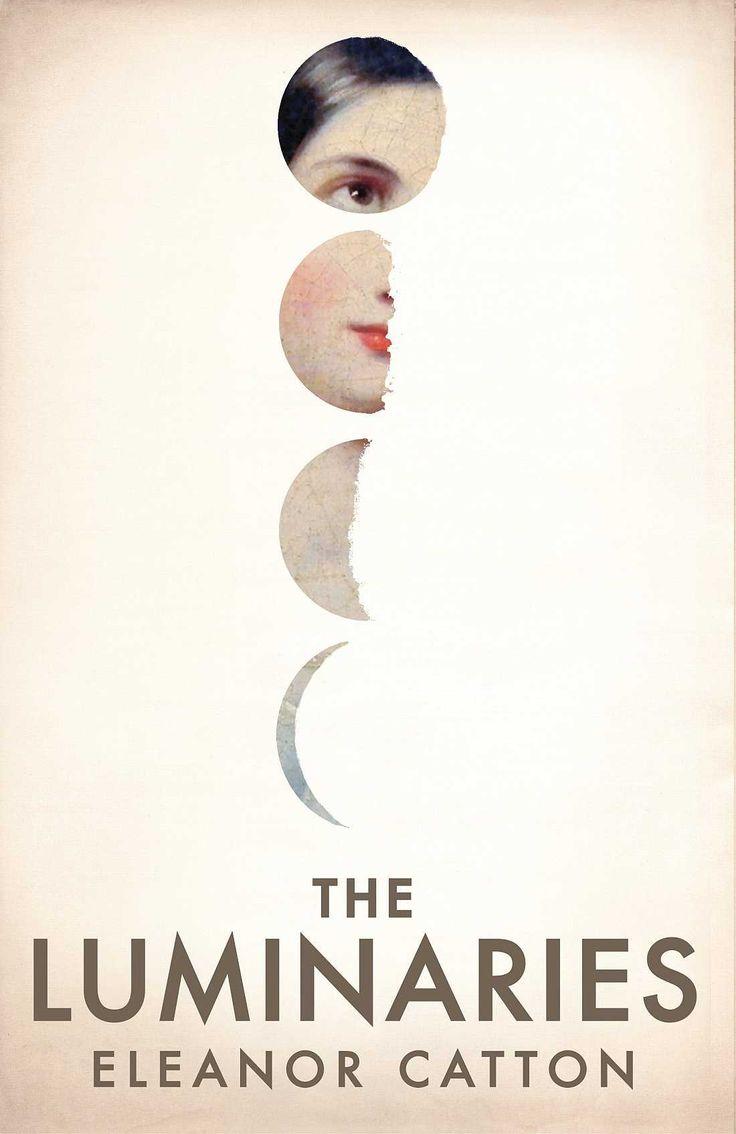 The Luminaries: A Novel: Eleanor Catton: 9780316074315: Amazon.com: Books