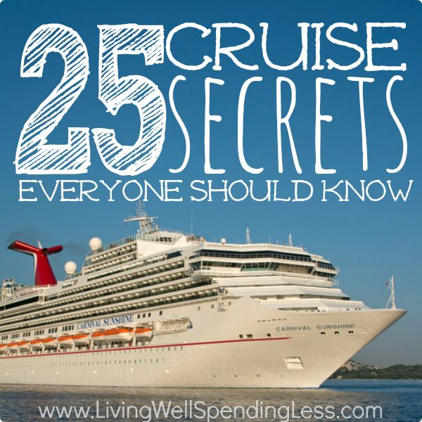 These 25 cruise secrets can help you find the best deals, discover little-known tips & tricks, and help you make the most of your next cruise vacation.