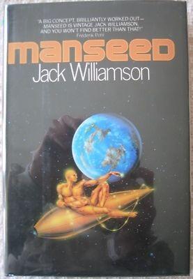 Jack Williamson MANSEED --1982 BCE HB *Signed