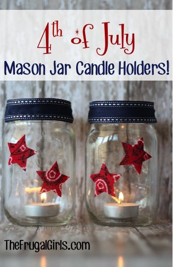 4th of July Mason Jar Candle Holders! ~ from TheFrugalGirls.com #masonjars #4thofjuly