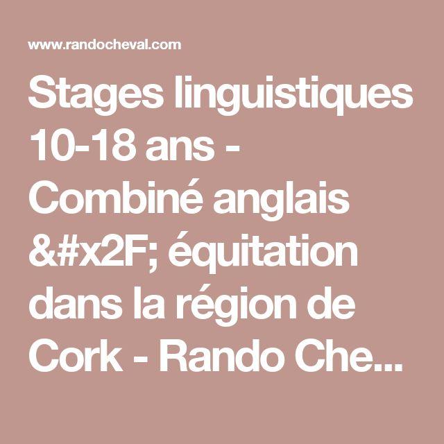 Stages linguistiques 10-18 ans - Combiné anglais / équitation dans la région de Cork - Rando Cheval / Absolu Voyages
