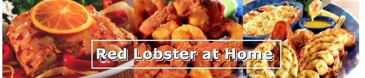 Red Lobster Restaurant Copycat Recipes (page includes large list of links for additional restaurants and recipes)