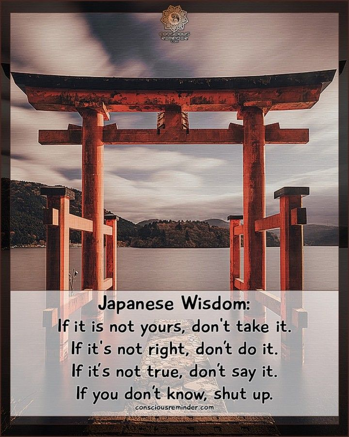 Conscious Reminder On Instagram Japanese Wisdom If It Is Not Yours Don T Take It If It S Not Right Don T Do It If It S Not Tr In 2020 Wisdom Sayings Instagram