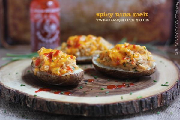 ... Brooklyn » Blog Archive » Spicy Tuna Melt Twice Baked Potatoes More