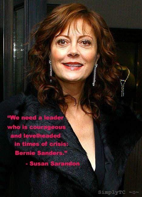 Susan Sarandon hits the nail on the head about Bernie Sanders. #Bernie2016 #feelthebern