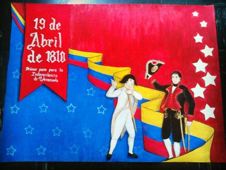 Cartelera sobre el 19 de Abril de 1810. Primer paso a la independencia de Venezuela. Hecha por Kelly Carrillo. Instagram @kellydcarrillos