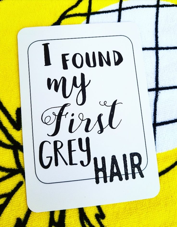 First grey hair! Milestones for your 30s. Life is a journey.. share your ride!