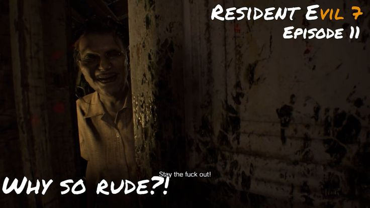 Resident Evil 7 | You still mad over the dinner?! :o  | Episode 11