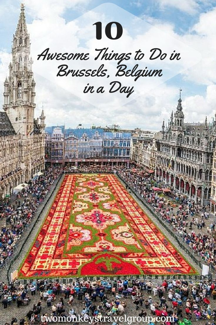 10 Awesomet things to do in Brussels, Belgium in a day