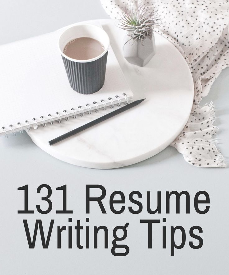 131 Resume Writing Tips - The Most Comprehensive List of Resume Writing Tips on the Internet