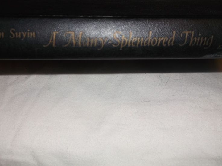 A Many Splendored Thing by Han Suyin Hardcover 1952 Little Brown Co.