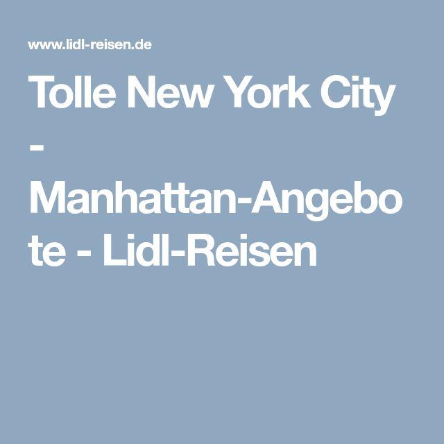 Tolle New York City - Manhattan-Angebote - Lidl-Reisen