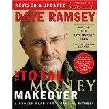 The Total Money Makeover: A Proven Plan for Financial Fitness (Hardcover)By Dave Ramsey