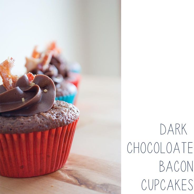 Cupcake of the Month: Dark Chocolate Bacon Cupcakes | food - deserts ...