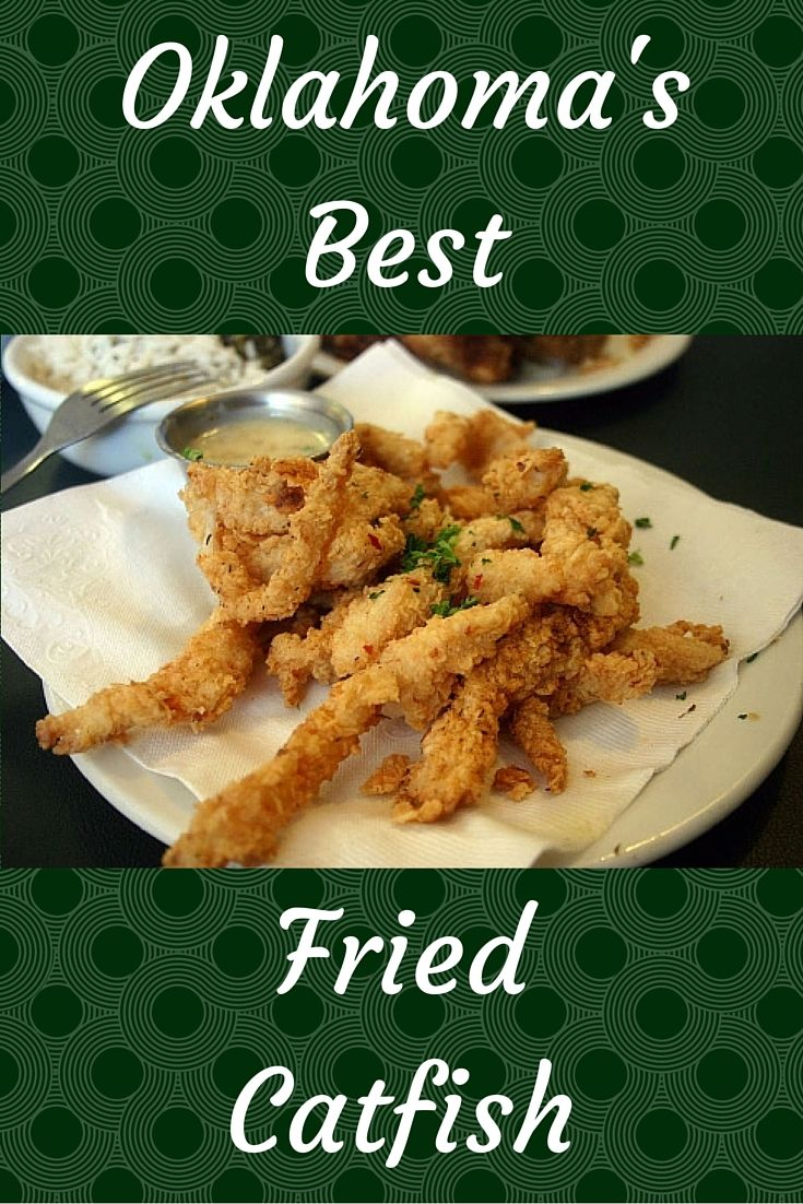 A true Southern classic, fried catfish has always been an integral part of Oklahoma cuisine. No matter where you are in the state, there's an excellent catfish place nearby.