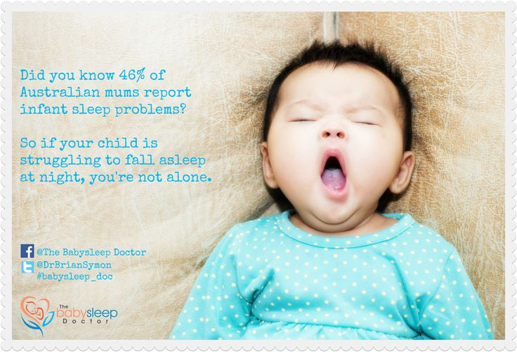 Did you know 46% of Australian mums report infant sleep problems?  So if your child is struggling to fall asleep at night, you're not alone. #babysleep_doc
