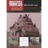 SdKfz 231/234 8-rad: 8 X 8 Armored Car (Military Vehicles in Detail, Vol. 2) (Paperback)By Terry Gander