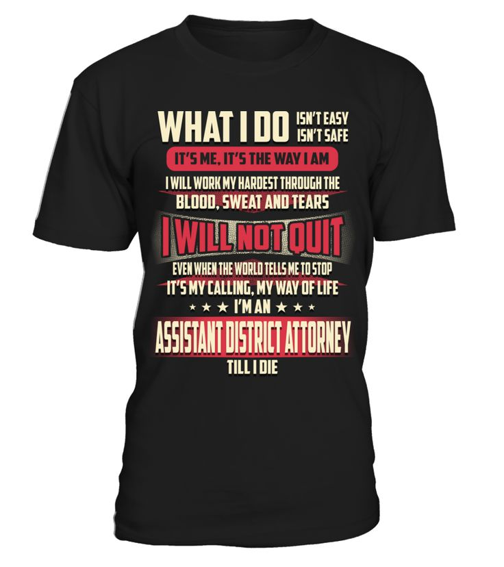Assistant District Attorney - What I Do