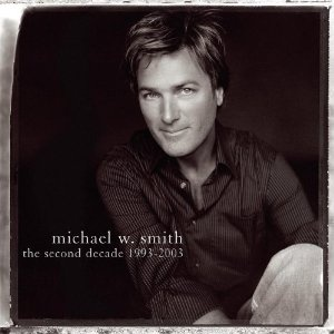 Michael W. Smith: Music Inspiration, Prince Of Peace, Second Decade, Music Favorite, Christian Music, Contemporary Christian, Christian Singers, Favorite Christian, Smith Album