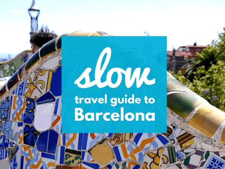 A slow travel guide to Barcelona full of travel tips and advice. Includes info on what to do, and where to eat, and how to rent an apartment in Barcelona