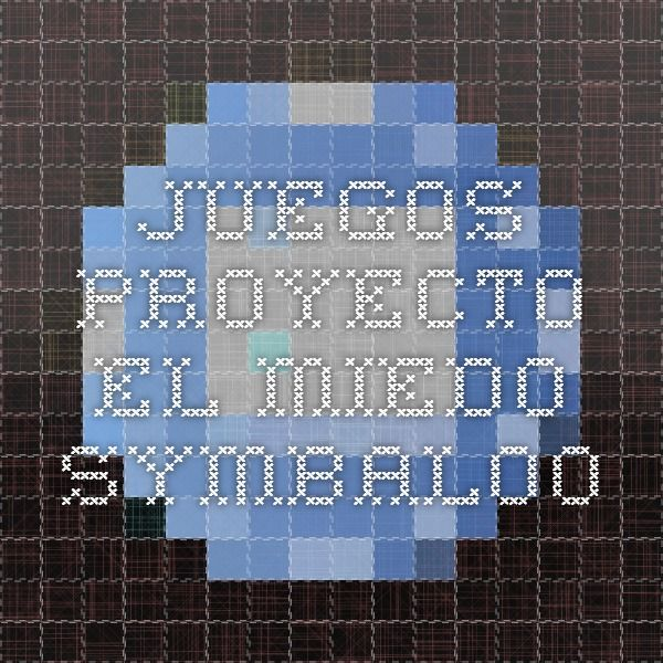 Juegos proyecto el miedo - Symbaloo