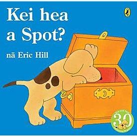Kei hea a Spot (Spot Maori Language Edition)