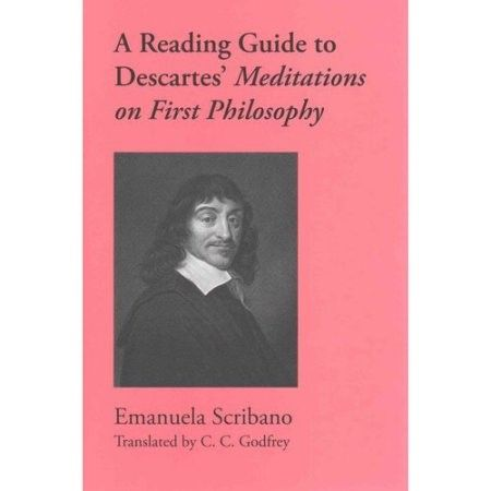 A Reading Guide to Descartes' Meditations on First Philosophy