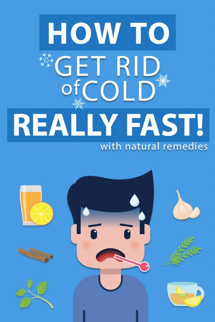 How to Get Rid of Cold Fast | Get rid of cold Natural ...