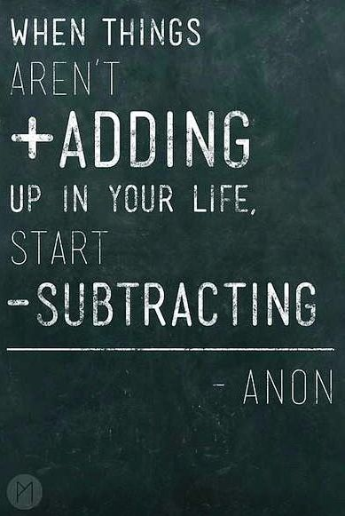 Subtract from your life quote via Becoming Minimalist on Facebook at www.facebook.com/BecomingMinimalist