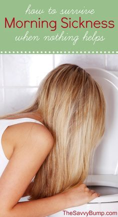 Here are 10 ways to survive morning sickness when nothing helps you feel better.