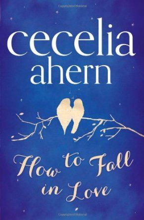 Hot pre-order: How to Fall in Love by Cecelia Ahern