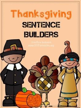 FREEBIE.  Thanksgiving Sentence Builder.  Practice building grammatically correct sentences with fun Thanksgiving pictures! Ask students questions like who, what, when, where, and how to find the correct words to put on the sentence strips.  Download at:  https://www.teacherspayteachers.com/Product/Thanksgiving-Sentence-Builder-2170878