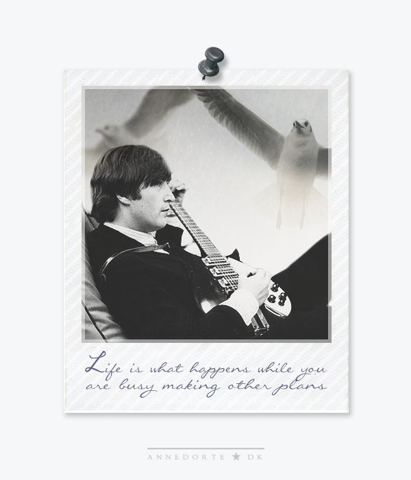 "John Lennon Quote:  ""Life is .........."""
