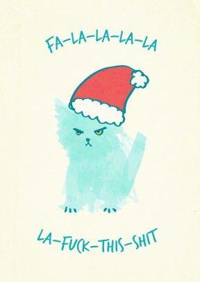 https://www.scribbler.com/christmas-cards/fa-la-la-fuck-this-shit-ali28