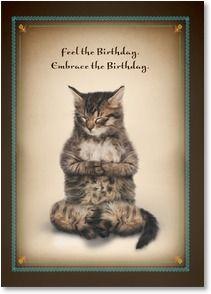 Birthday Card - Feel the Birthday. Embrace the Birthday ...